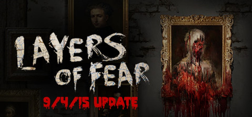 Layers of Fear Update